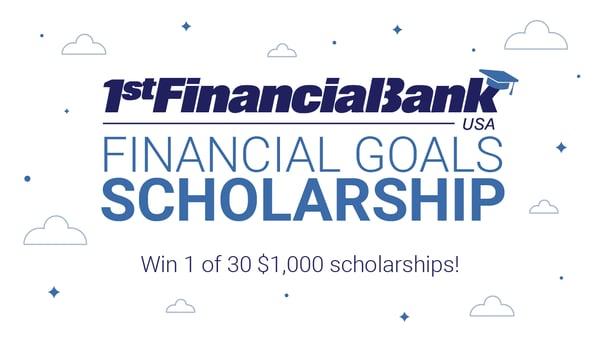 1st Financial Bank USA Financial Goals $1,000 Scholarship