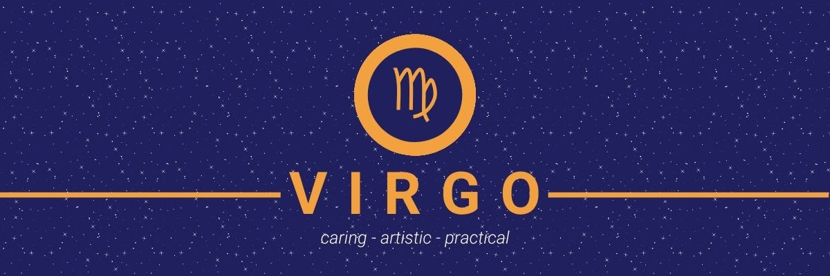 Virgo. Caring, artistic, practical.