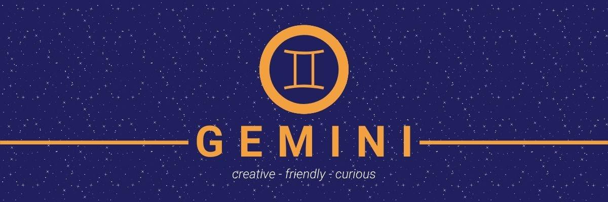 Gemini. Creative, friendly, curious.