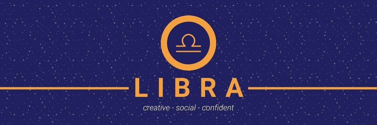 Libra. Creative, social, confident.