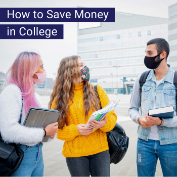 How to Save Money In College (60 Tips)